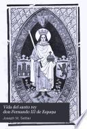 Vida del santo rey don Fernando III de Espaņa