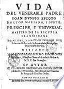 Vida del Venerable padre Ioan Dunsio Escoto doctor mariano, y subtil