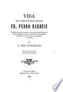 Vida del venerable siervo de Dios fr. Pedro Bardesi