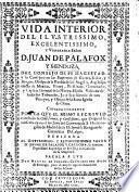 Vida interior del ... Señor D. J. de Palafox y Mendoza ... Copiada fielmente por la que el mismo escrivio con titulo de Confessiones y Confusiones ... Sacala a luz Don M. de Vergara, etc