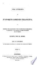 VIDA LITERARIA DE D'JOAQUIN LORENZO VILLANUEVA