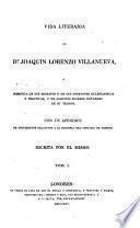 Vida literaria de Dn. Joaquin Lorenzo Villanueva