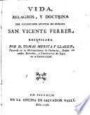 Vida, milagros y doctrina de S. Vicente Ferrer