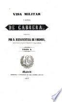 Vida militar y política de Cabrera