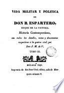 Vida militar y política de Don B. Espartero, duque de la Victoria, 3-4