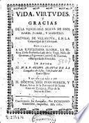 Vida, virtudes y gracias de la venerable sierva de Dios Isabel Pobar, y Maestro, natural de Villaroya en la Comunidad de Calatayud ...
