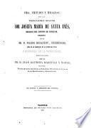 Vida, virtudes y milagros de la venerable Madre Sor Josefa María de Santa Inés, religiosa del Convento de Benigánim