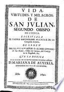 Vida, virtudes y milagros de San Julian, segundo obispo de Cuenca