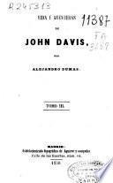 Vida y aventuras de John Davis...[y otras obras]
