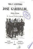 Vida y aventuras de José Garibaldi