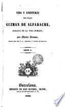 Vida y aventures del picaro Guzmán Alfarache, 1