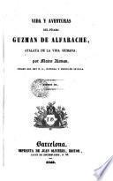 Vida y aventures del picaro Guzmán Alfarache, 2