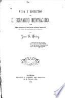 Vida y escritos de D. Bernardo Monteagudo