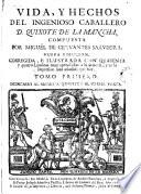 Vida y hechos del ingenioso caballero D. Quixote de la Mancha,1