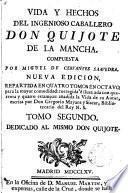 Vida y hechos del ingenioso caballero Don Quijote de la Mancha