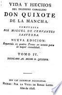 Vida y Hechos del Ingenioso Caballero Don Quixote de la Mancha ... Nueva edicion, etc