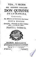 Vida y hechos del ingenioso caballero don Quixote de la Mancha,2