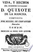 Vida, Y Hechos Del Ingenioso Cavallero D. Quixote De La Mancha