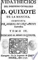 Vida y hechos del ingenioso cavallero D. Quixote de la Mancha,4