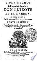 VIDA Y HECHOS Del Ingenioso Cavellero DON QUIXOTE DE LA MANCHA.