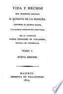 Vida y hechos del ingenioso hidalgo D. Quixote de la Mancha. Contiene su quarta salida, y la quinta parte de sus aventuras