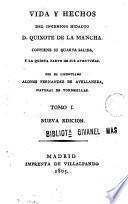 Vida y hechos del ingenioso hidalgo D. Quixote de la Mancha
