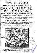 Vida, y hechos del ingenioso hidalgo don Quixote de la Mancha