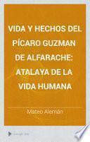 Vida y hechos del pícaro Guzman de Alfarache