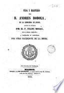 Vida y martirio del B. Andrés Bobola, de la compañia de Jesús, ...