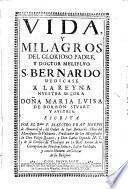 Vida y milagros del Glorioso padre y doctor melifluo San Bernardo