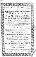 Vida y portentosos milagros de... San Isidro, arzobispo de Sevilla ...