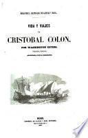 Vida y viajes de C. Colon. ... Tercera edicion
