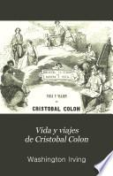 Vida y viajes de Cristobal Colon