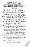 Vida y virtudes del B. Simón de Roxas del orden de la SS.Trinidad de calzados...