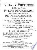 Vida y virtudes del V.P.M. Fr. Luis de Granada O.P.