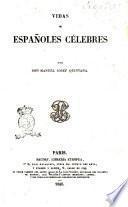 Vidas de españoles celebres por Manuel Josef Quintana