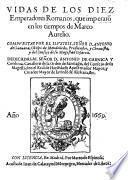 Vidas de los diez Emperadores Romanos, que imperaron en los tiempos de Marco Aurelio
