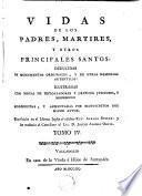 Vidas de los Padres Martires y otros principales santos, 4