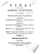 Vidas de los Padres, Martires y otros principales santos : deducidas de monumentos originales ...