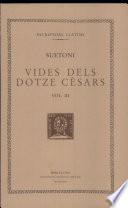 Vides dels dotze cèsars (vol. III): Tiberi. Calígula