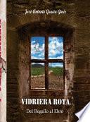 VIDRIERA ROTA 1 - Del Regallo al Ebro