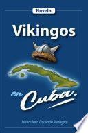Vikingos en Cuba