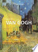 Vincent Van Gogh - El pintor de girasoles