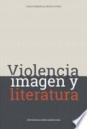 Violencia, imagen y literatura