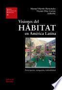Visiones del Hábitat en América Latina