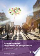 Visiones literarias y lingüísticas del paisaje urbano
