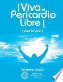 ¡Viva el Pericardio Libre !