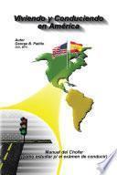 VIVIENDO Y CONDUCIENDO EN AMÉRICA