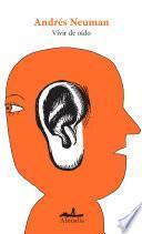 Vivir de oído