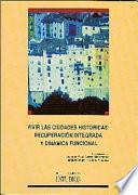 Vivir las ciudades históricas